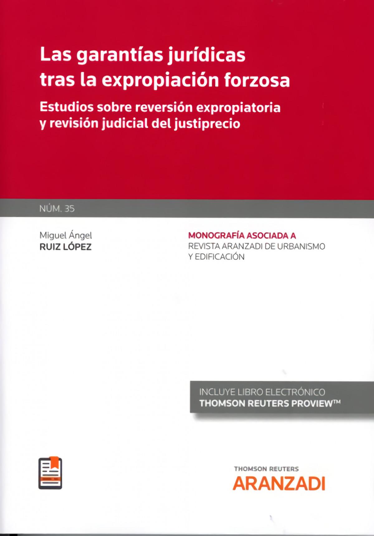Garantías jurídicas tras la expropiación forzosa revista de urbanismo y edificac