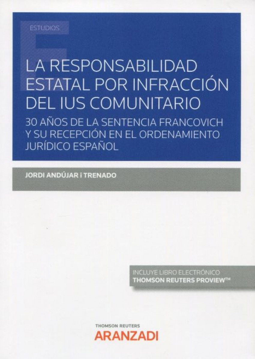 Responsabilidad estatal por infracción del ius comunitario, La