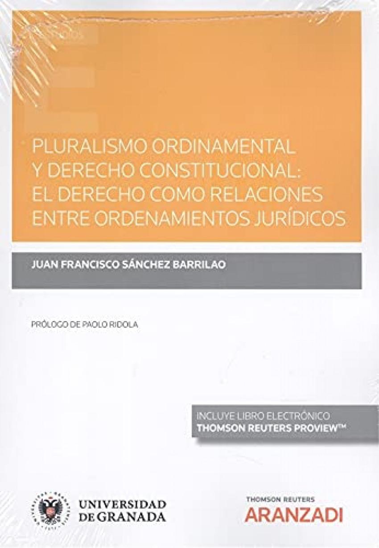 Pluralismo ordinamental y derecho constitucional: