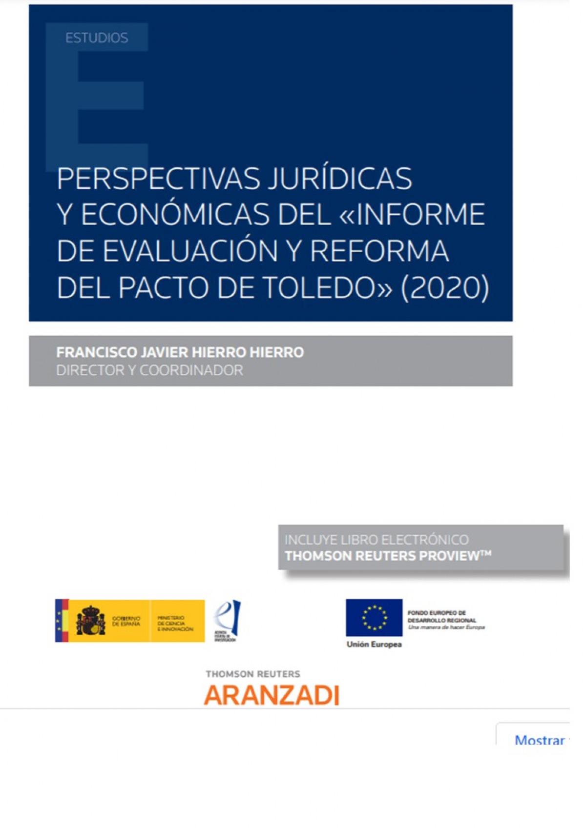 Perspectivas jurídicas y económicas del ôInforme de Evaluación y Reforma del Pacto de Toledoö(2020) (Papel + e-book)