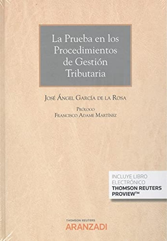 PRUEBA EN LOS PROCEDIMIENTOS DE GESTION TRIBUTARIA