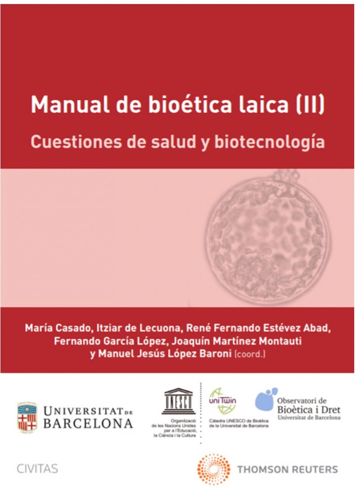 Manual de bioética laica (II): Cuestiones de salud y biotecnología (Papel + e-book)
