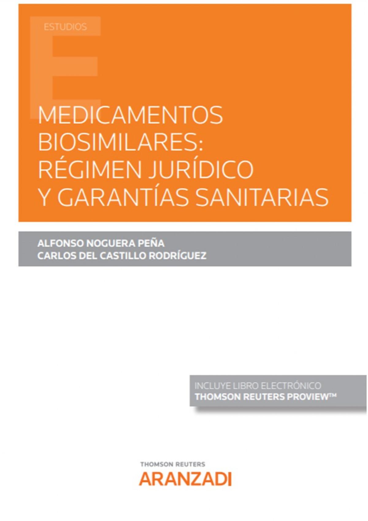 Medicamentos biosimilares: régimen jurídico y garantías sanitarias (Papel + e-book)