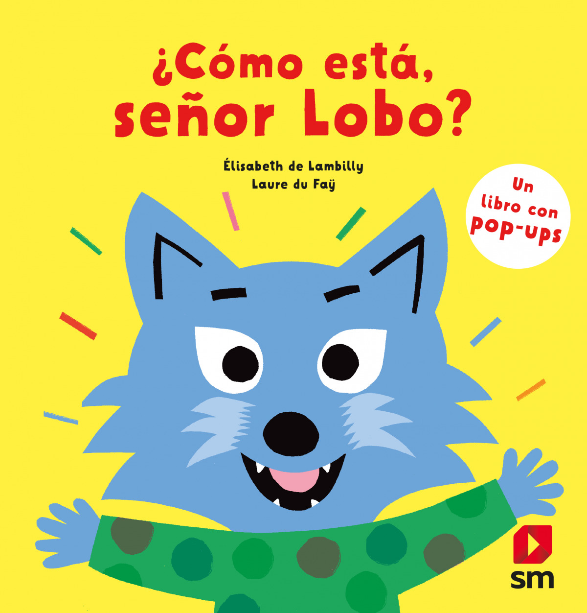 ¿Cómo está, señor Lobo?