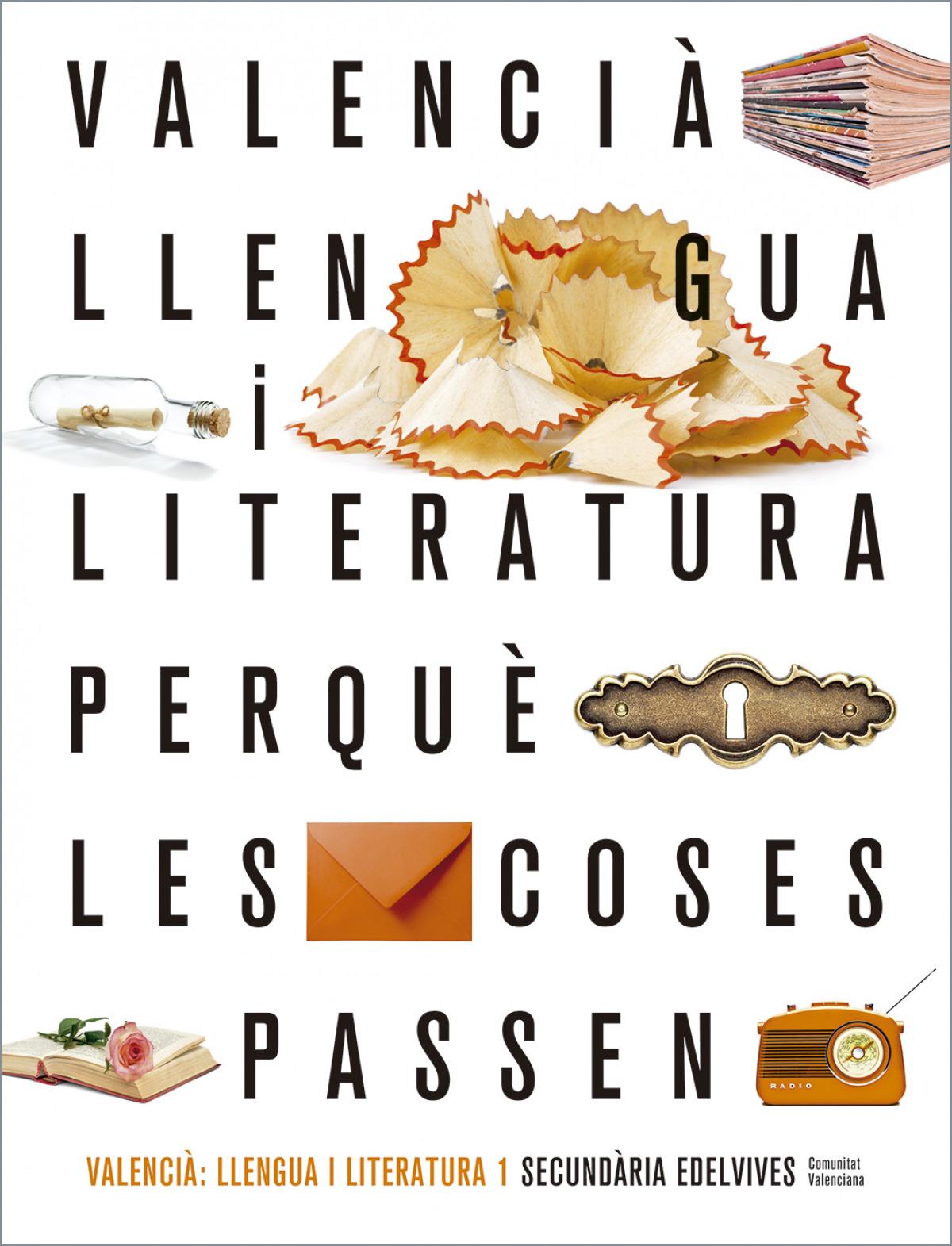 Projecte Perquè les coses passen - Valencià : Llengua i Literatura 1