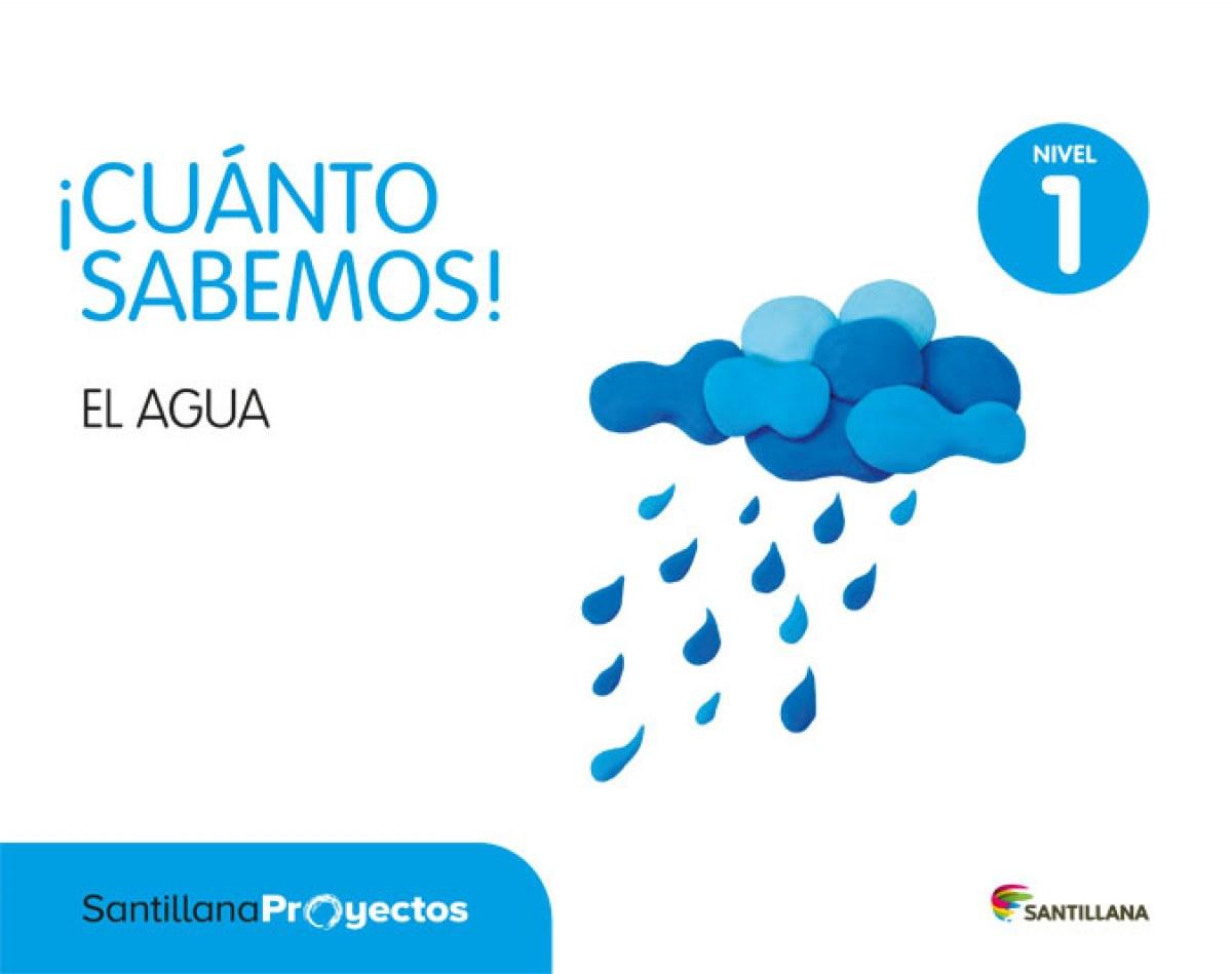 NIVEL 1 EL AGUA CUANTO SABEMOS 9788414103883