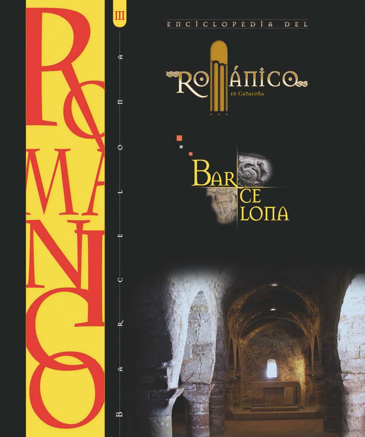 ENCICLOPEDIA DEL ROMANICO BARCELONA III