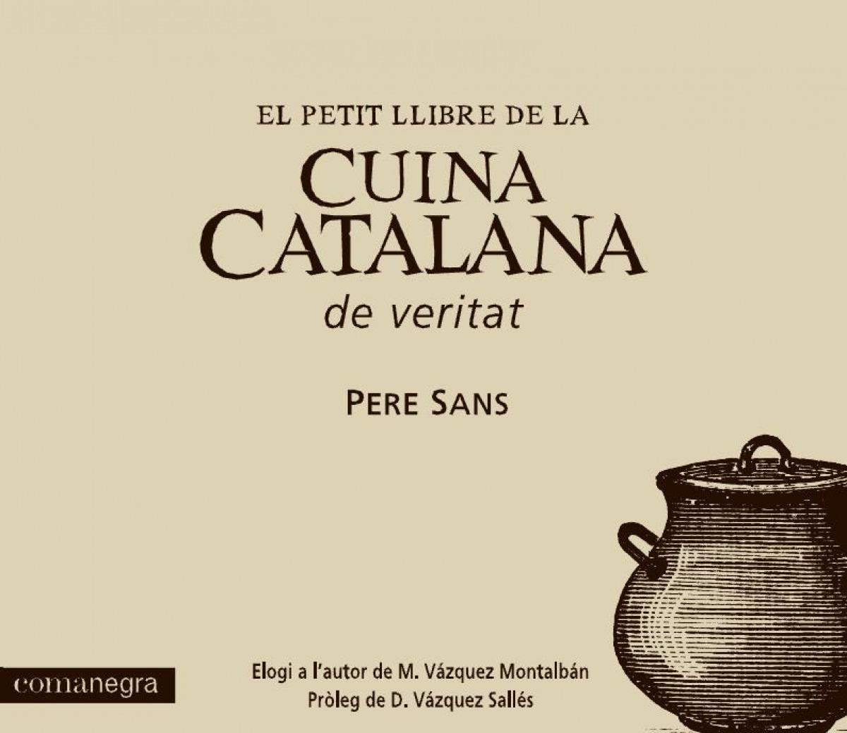 El petit llibre de la cuina catalana de veritat