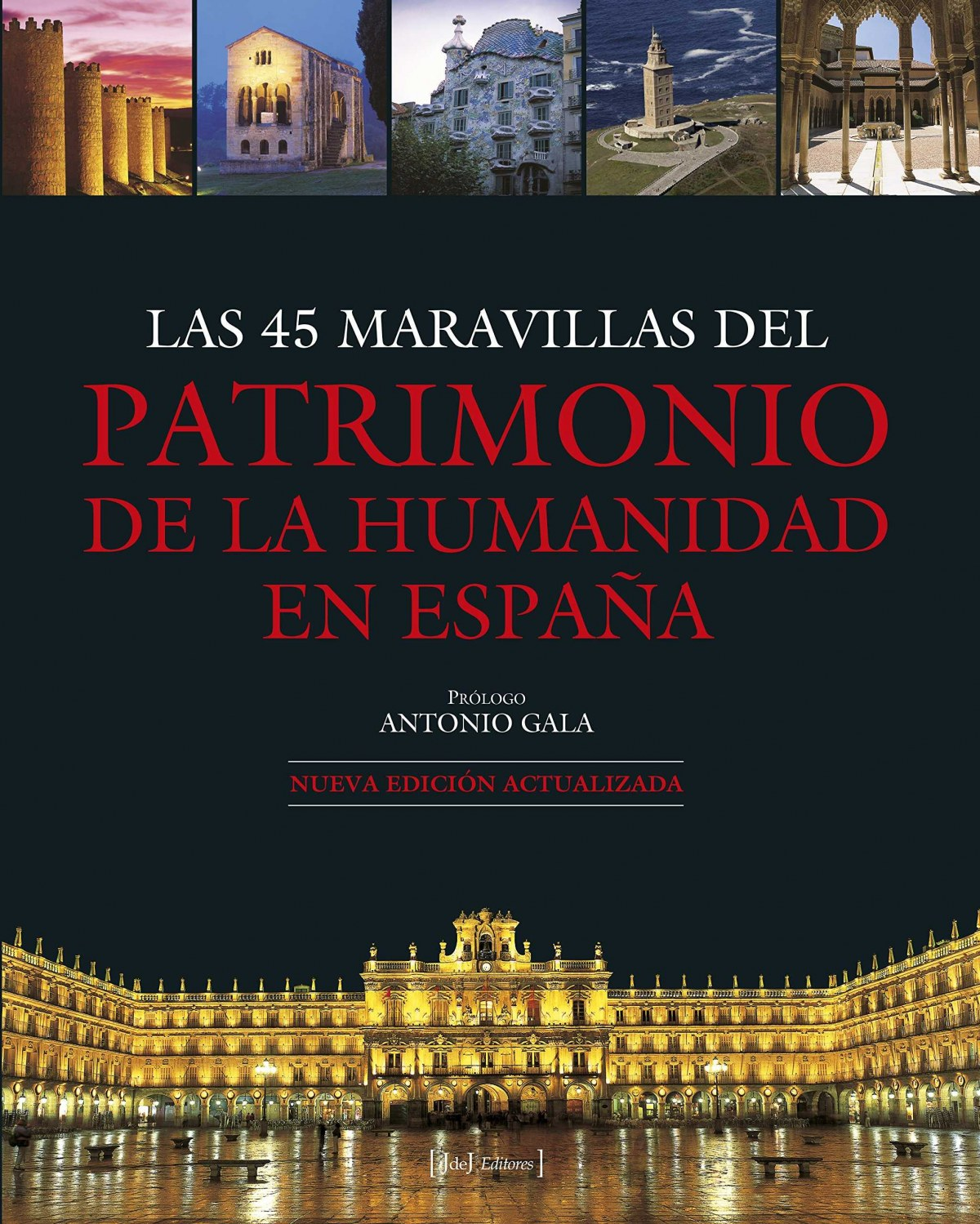 LAS 45 MARAVILLAS DEL PATRIMONIO EN ESPAÑA