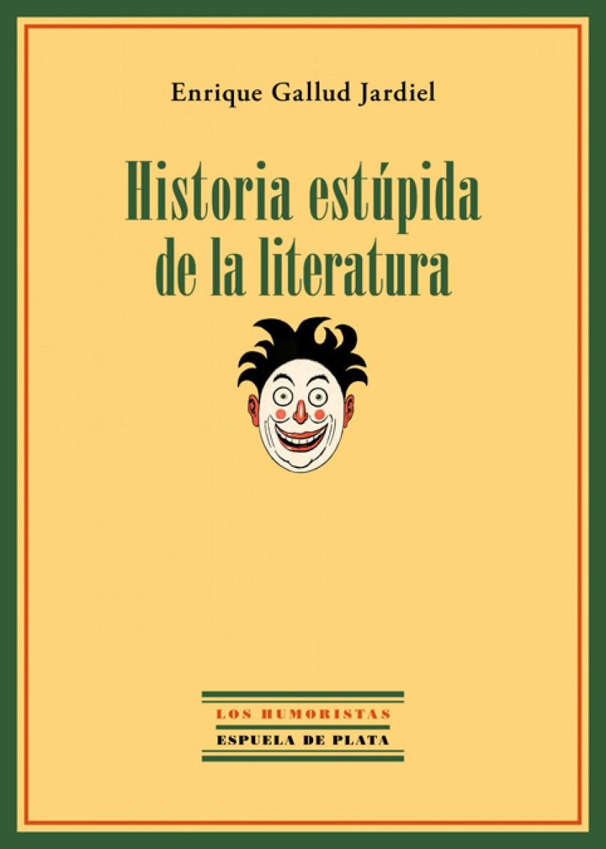 Historia estupida de la literatura