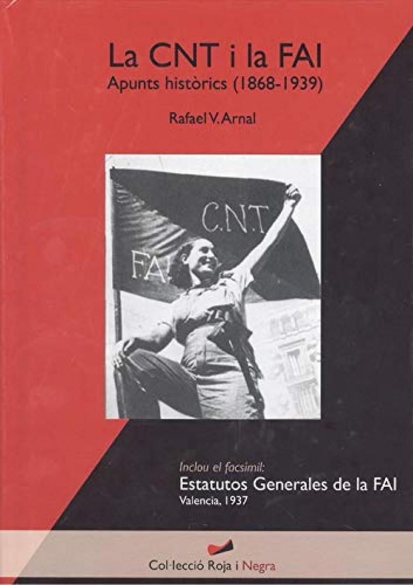 LA CNT I LA FAI. APUNTS HISTORICS (1868-1939)