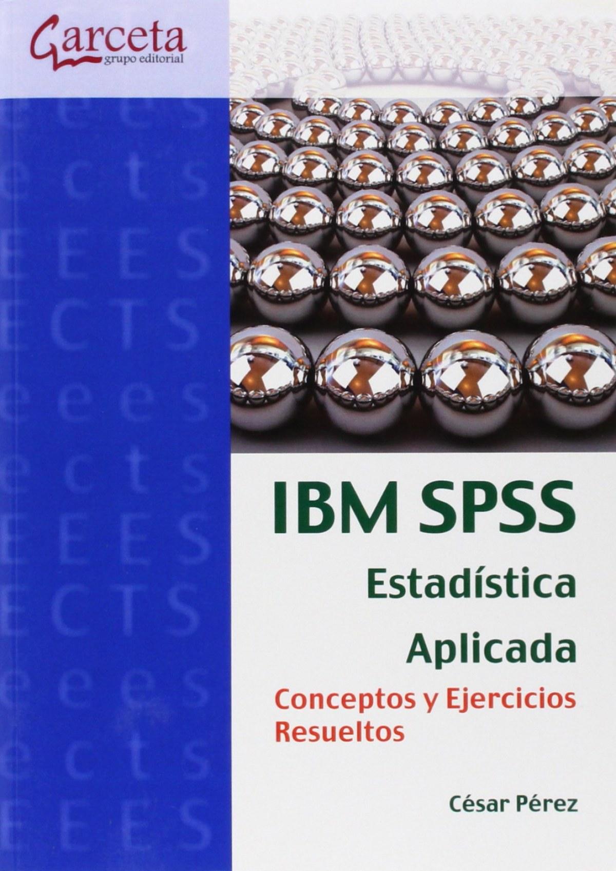IBM SPSS estadistica aplicada-conceptos y ejercicios resueltos