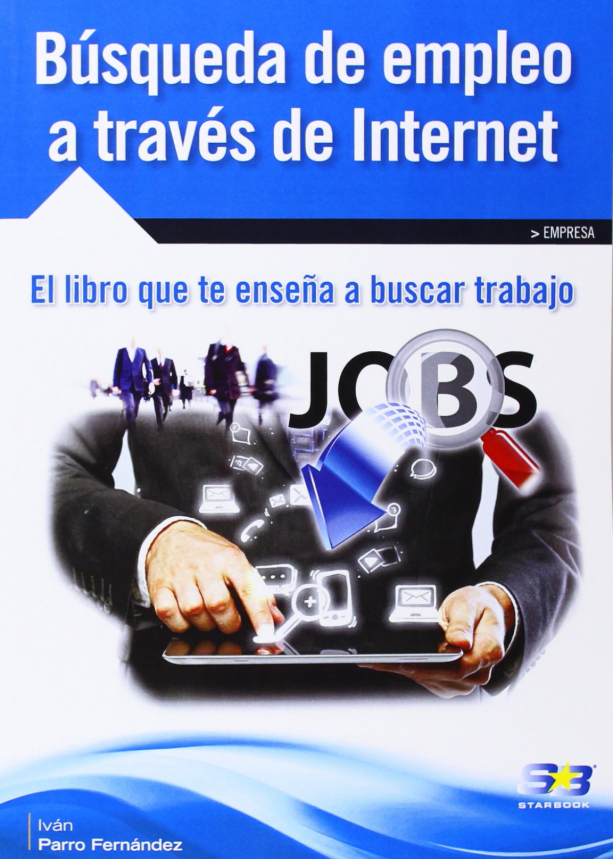 Busqueda De Empleo A Traves De Internet 9788415457510