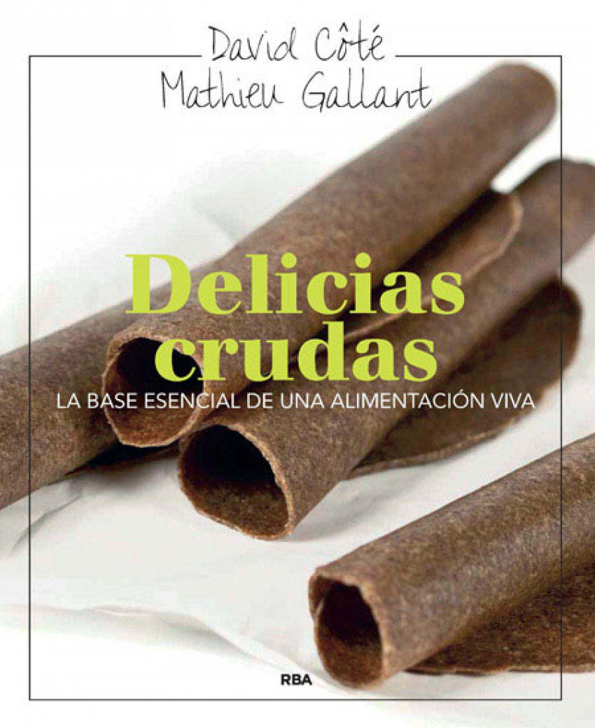 Delicias crudas