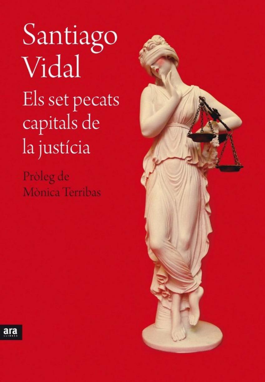 ELS SET PECARS CAPITALS DE LA JUSTICIA