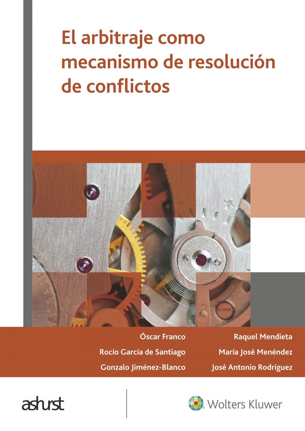El arbitraje como mecanismo de resolución de conflictos