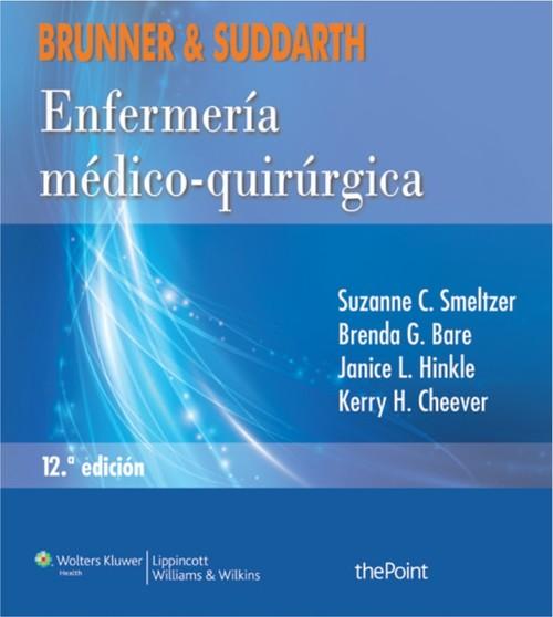 Brunner y Suddarth enfermería medico-quirurgica