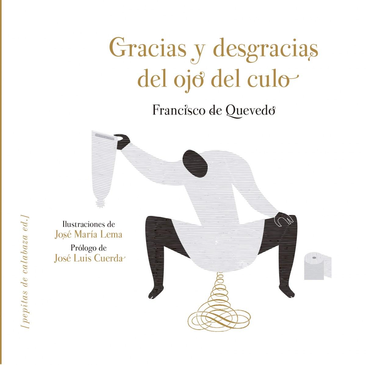 GRACIAS Y DESGRACIAS DEL OJO DEL CULO 9788415862581