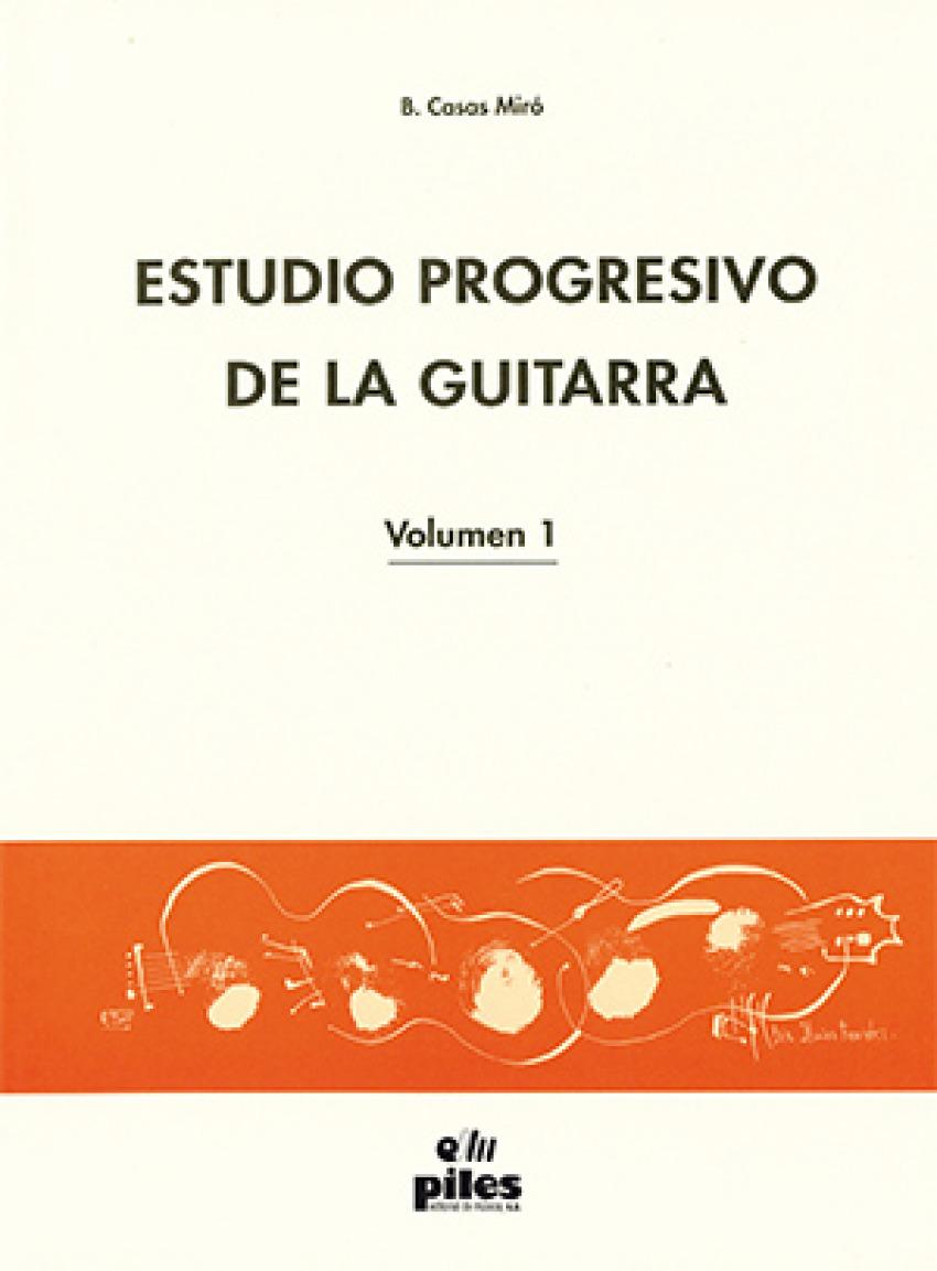 Estudio Progresivo de la Guitarra Vol. 1