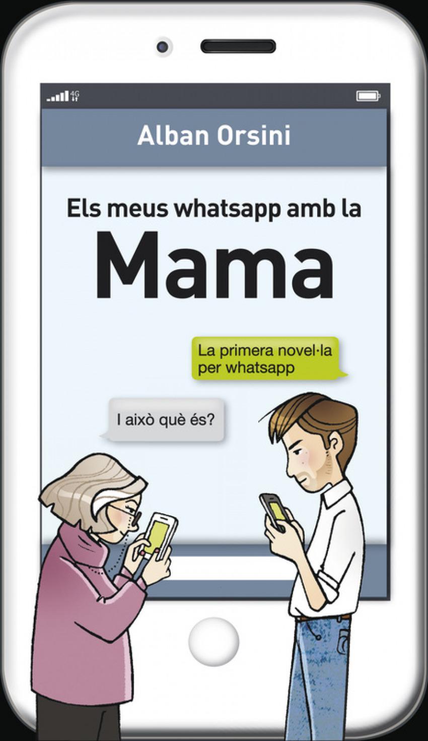 Els Meus whatsapp amb la mama