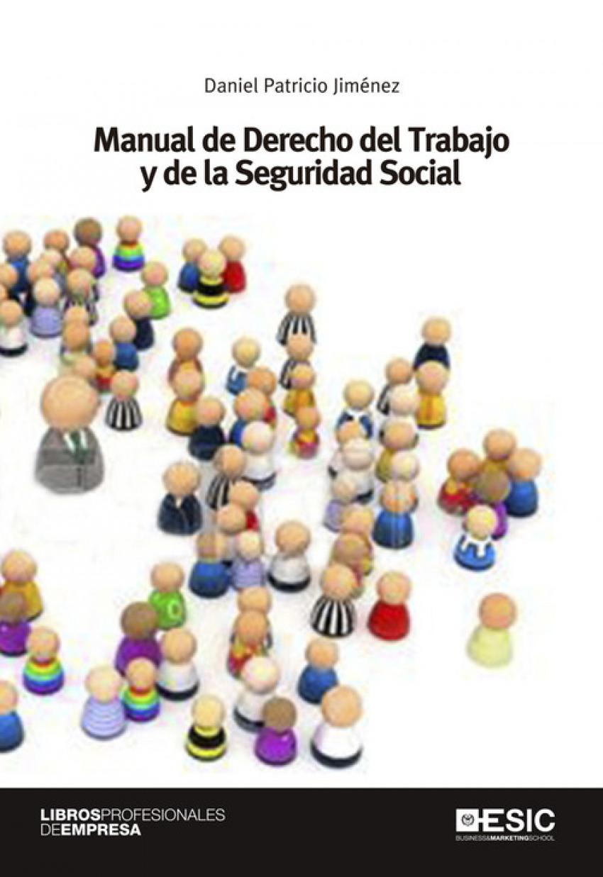Manual de derecho trabajo y seguridad social