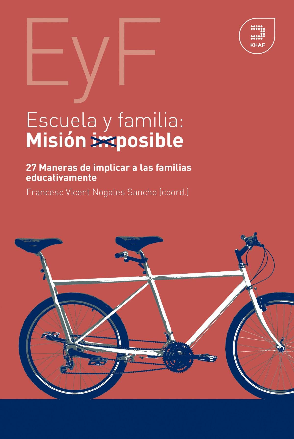 Escuela y familia. Misión posible