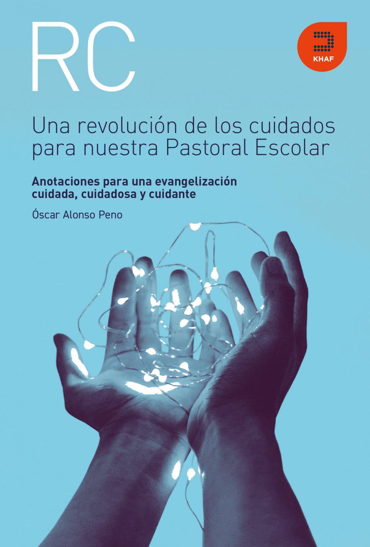 Una revolución de los cuidados para nuestra Pastoral Escolar