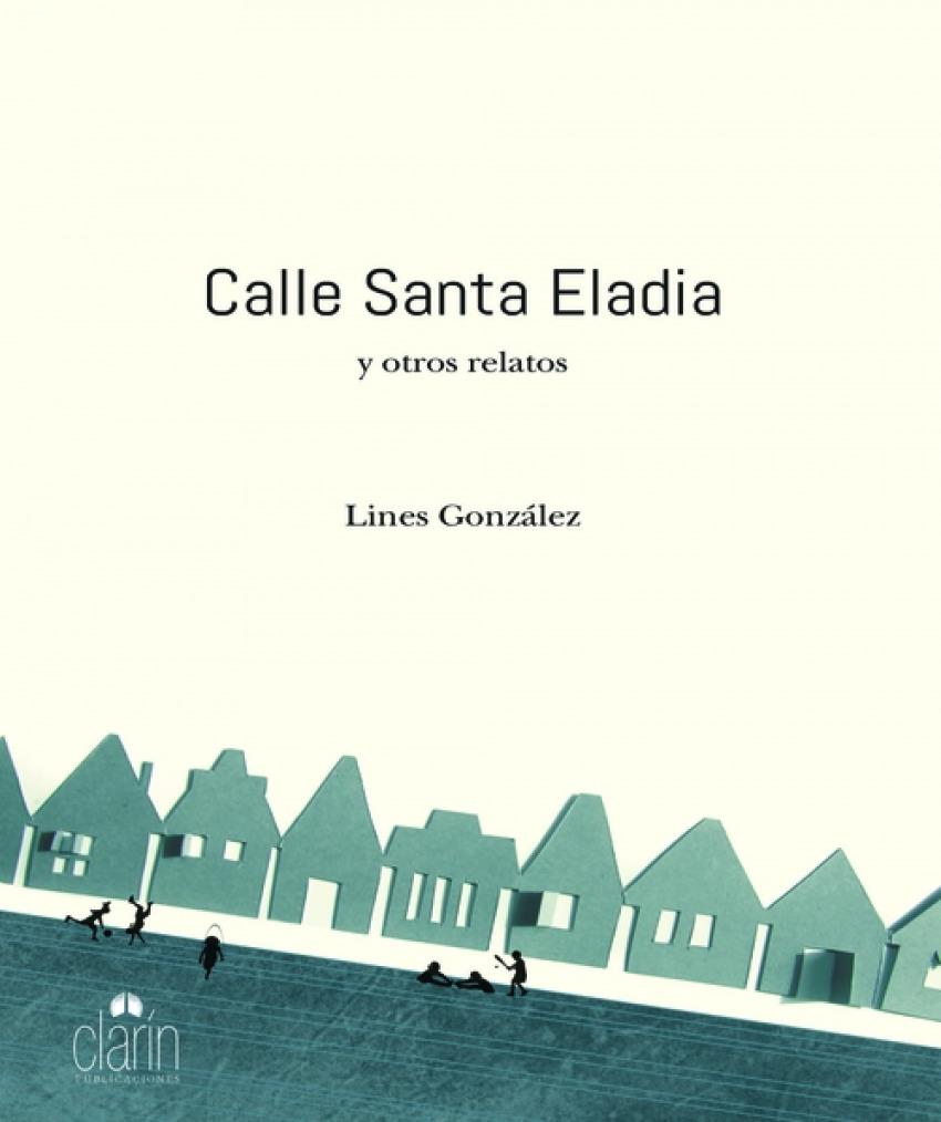 Calle Santa Eladia y otros relatos