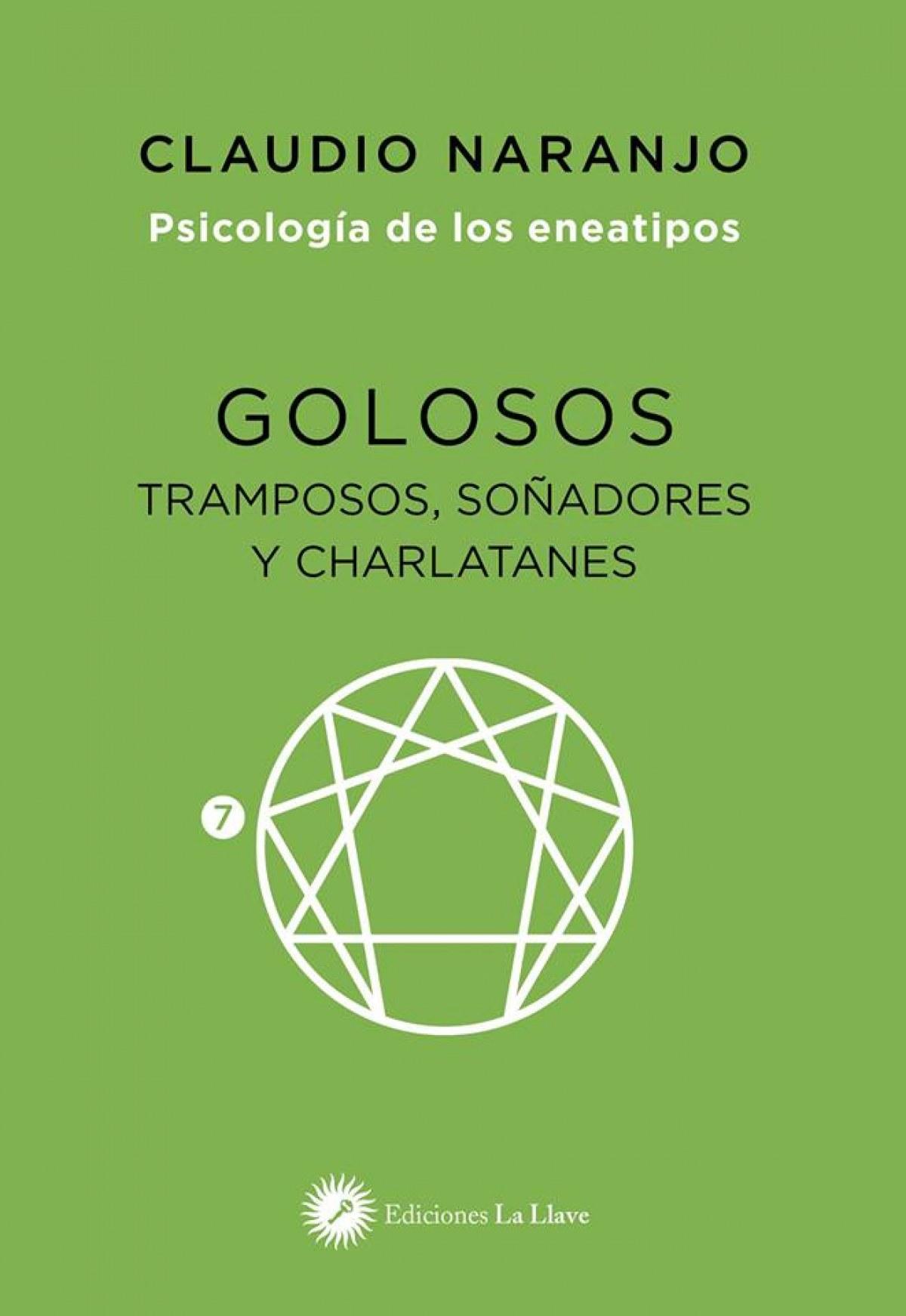 GOLOSOS TRAMPOSOS SOÑADORES Y CHARLATANES