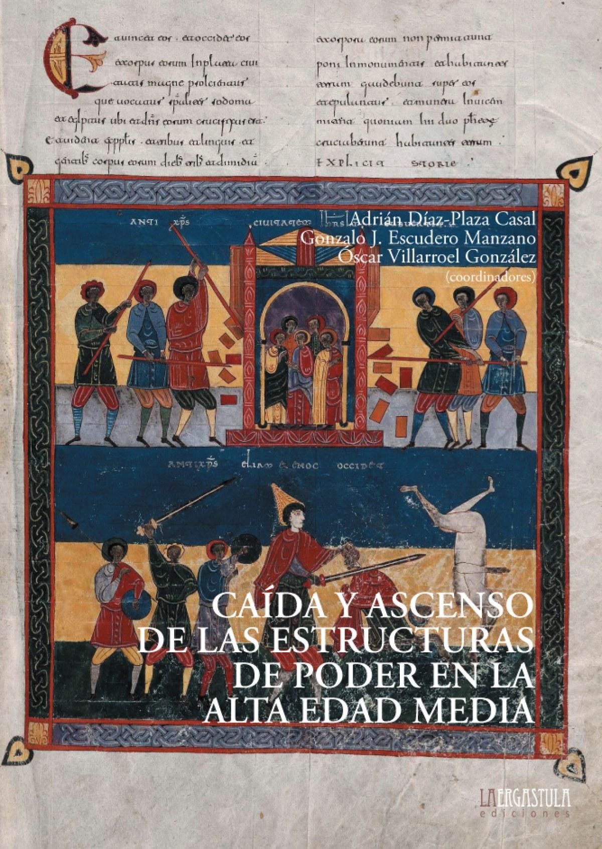 Caída y ascenso de las estructuras de poder en la Alta Edad Media