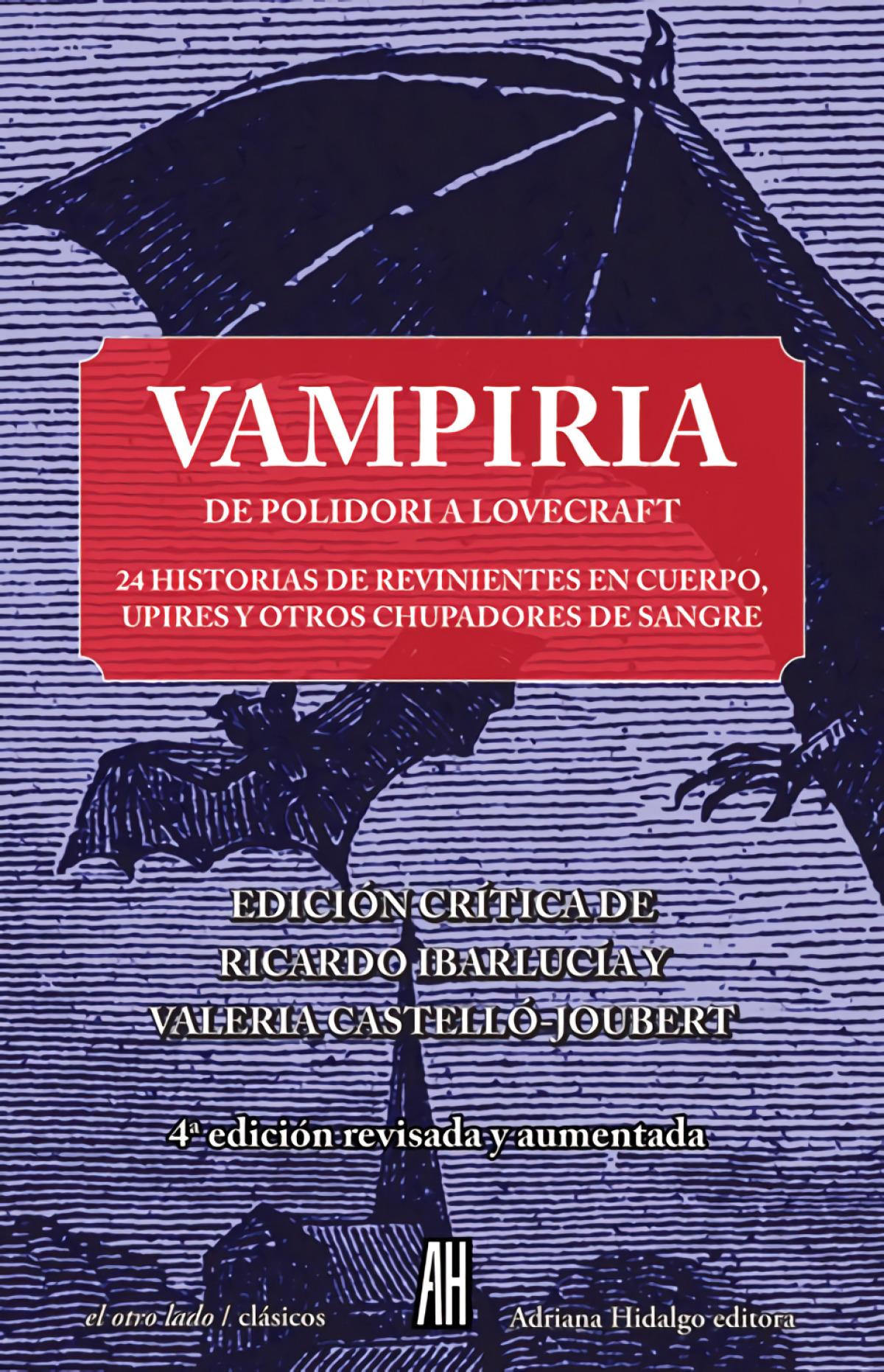 VAMPIRIA. De Polidori a Lovecraft.