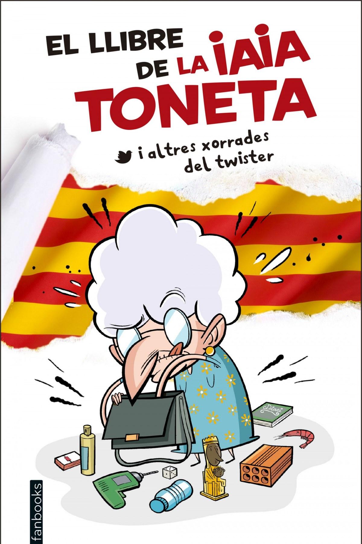 El llibre de la iaia Toneta i altres xorrades del twister 9788416297757