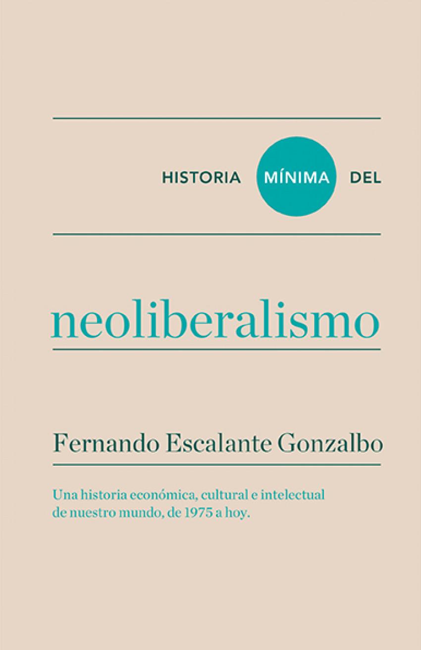 Historia mínima del neoliberalismo 9788416354184