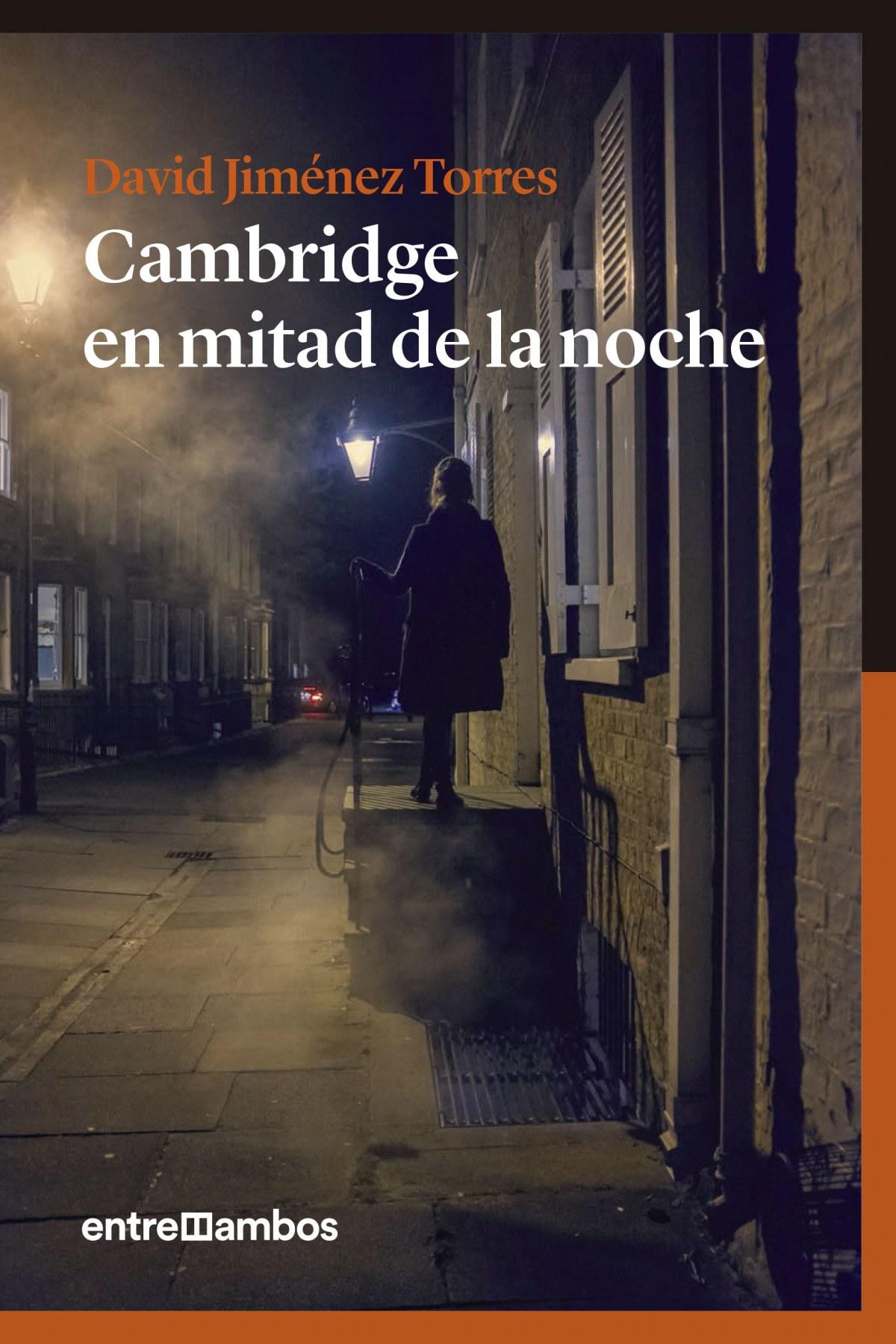 CAMBRIDGE EN MTIAD DE LA NOCHE
