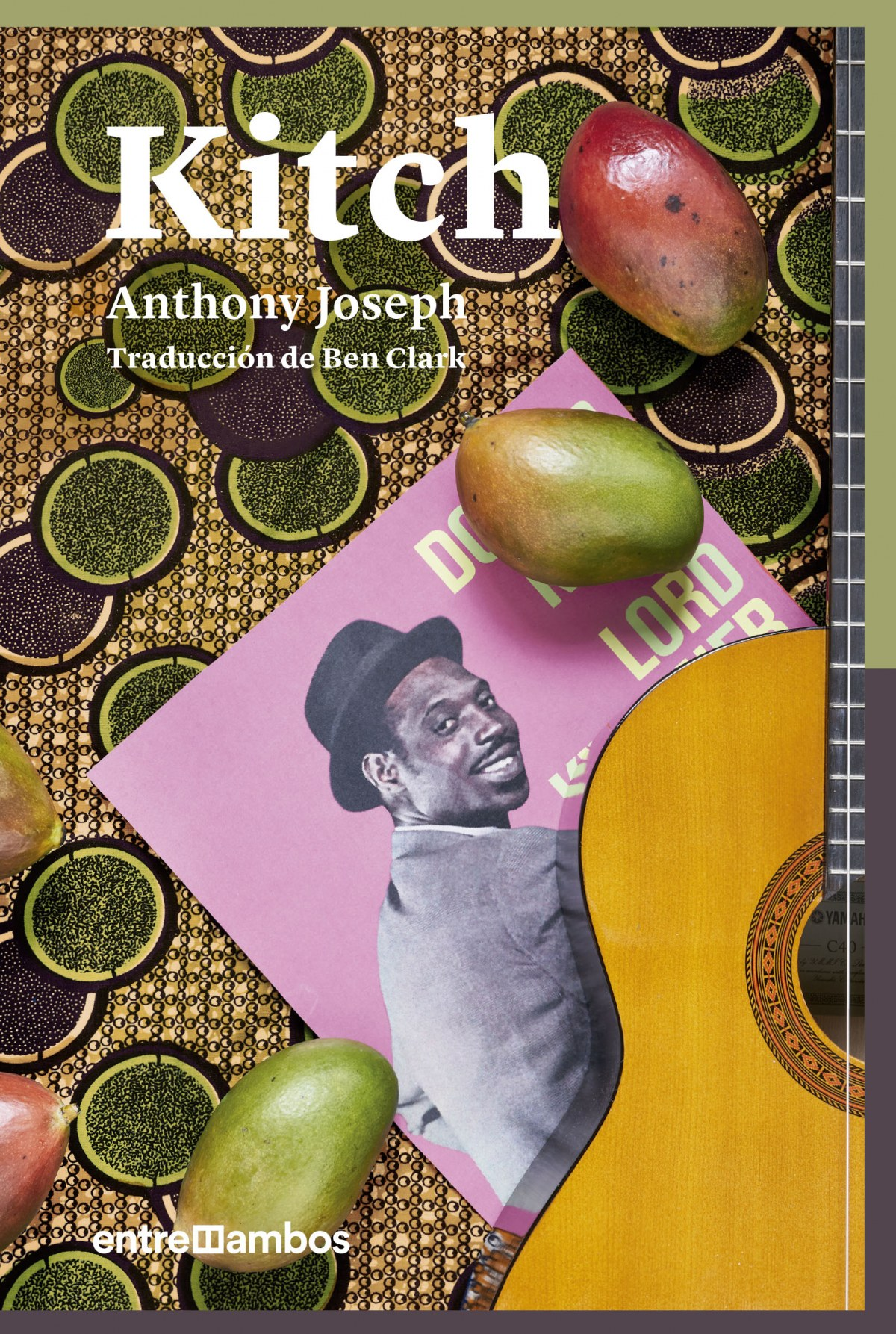 Kitch: Una biografía de ficción de un icono del calipso