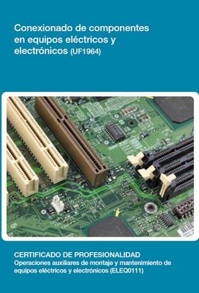 Conexionado de componentes en equipos eléctricos y electrónicos (UF1964)