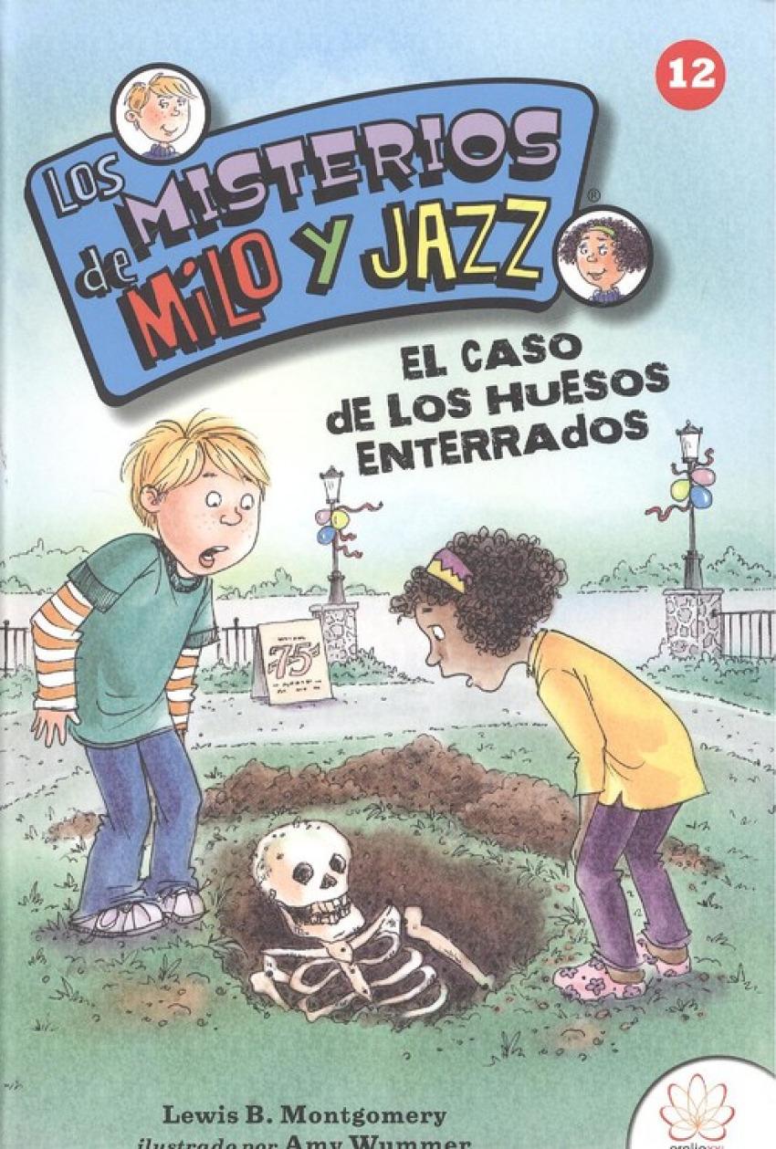 EL CASO DE LOS HUESOS ENTERRADOS