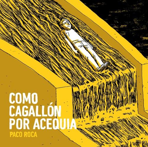 CÓMO CAGALLON POR ACEQUIA