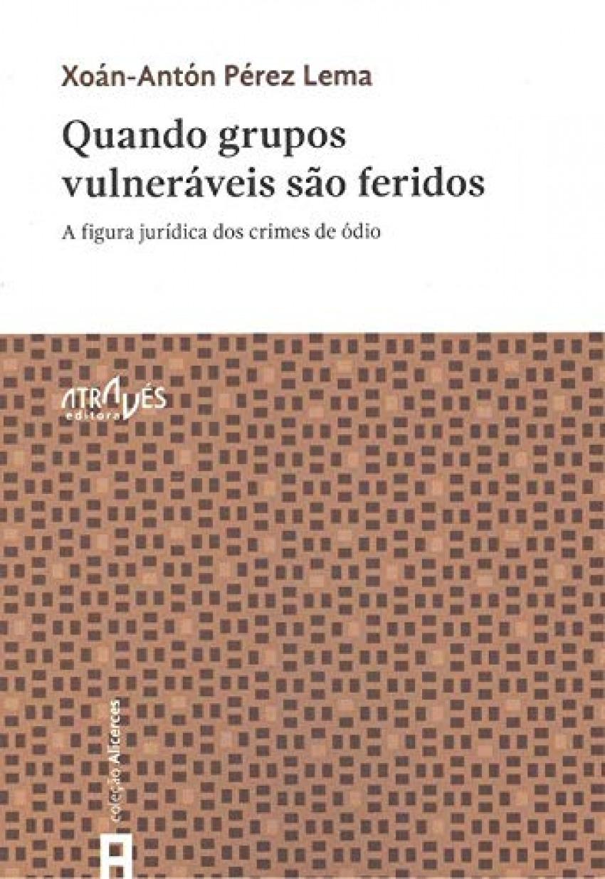 QUANDO GRUPOS VOLNERÁVEIS SAO FERIDOS