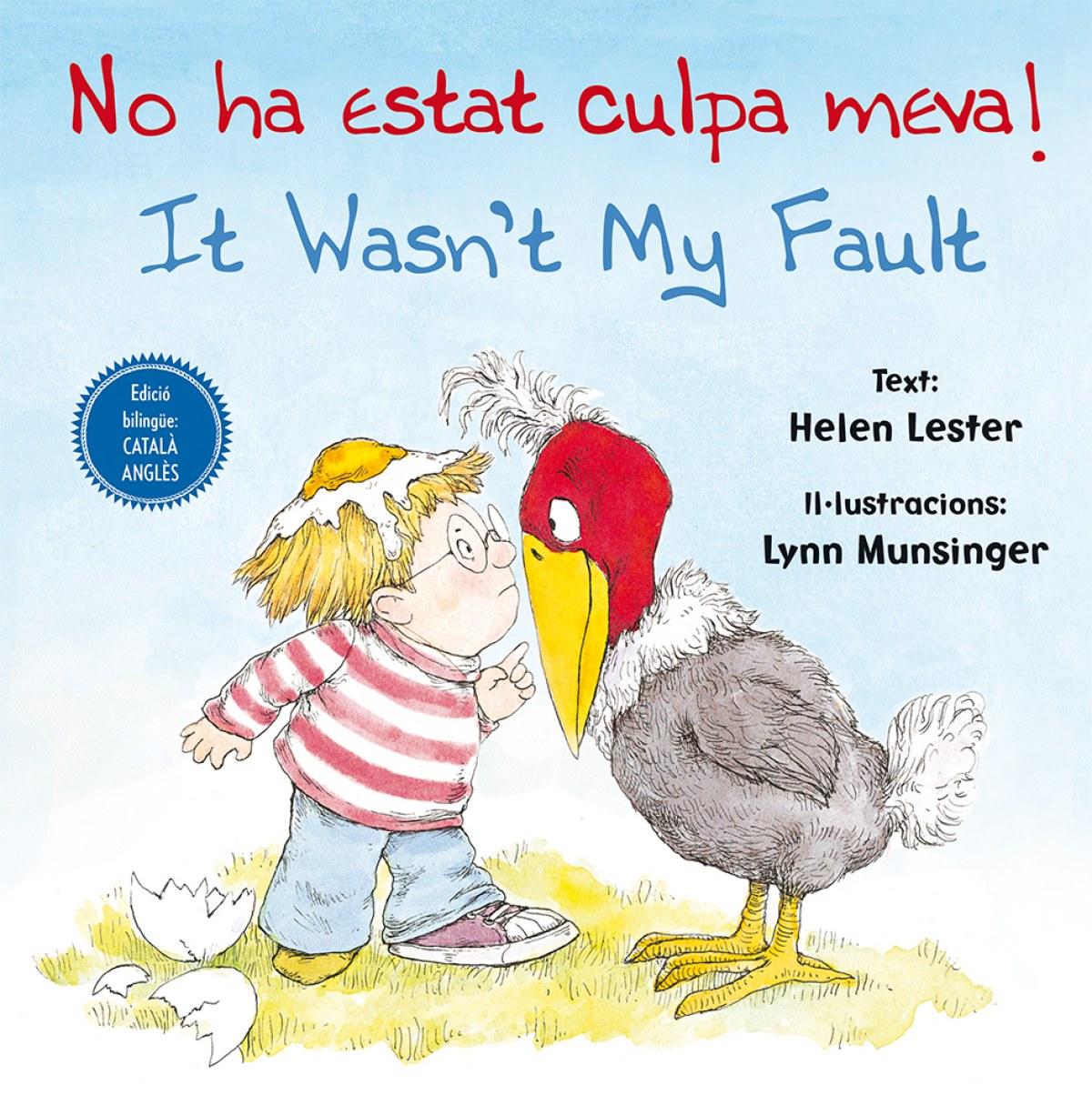No ha stat culpa meva! it wasn´t my fault