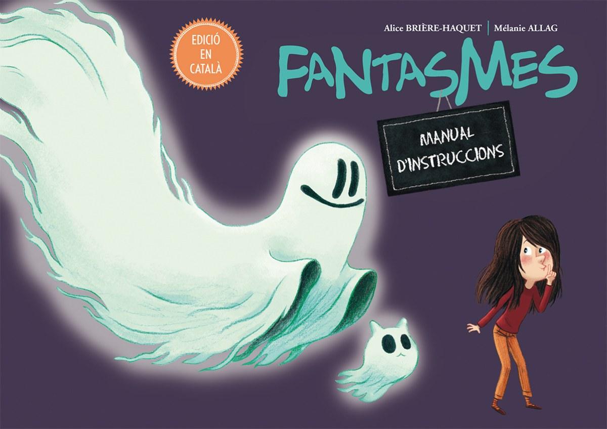 Fantasmes: manual d´instruccions