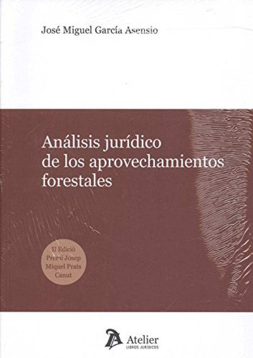 ANÁLISIS JURÍDICO DE LOS APROVECHAMIENTOS FORESTALES