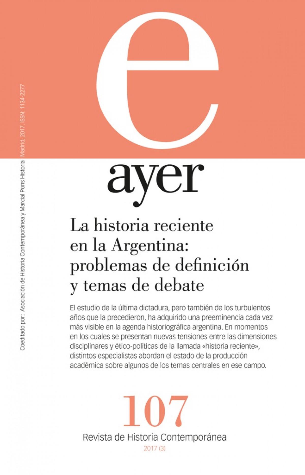 La historia reciente en la Argentina: problemas de definición y temas de debate