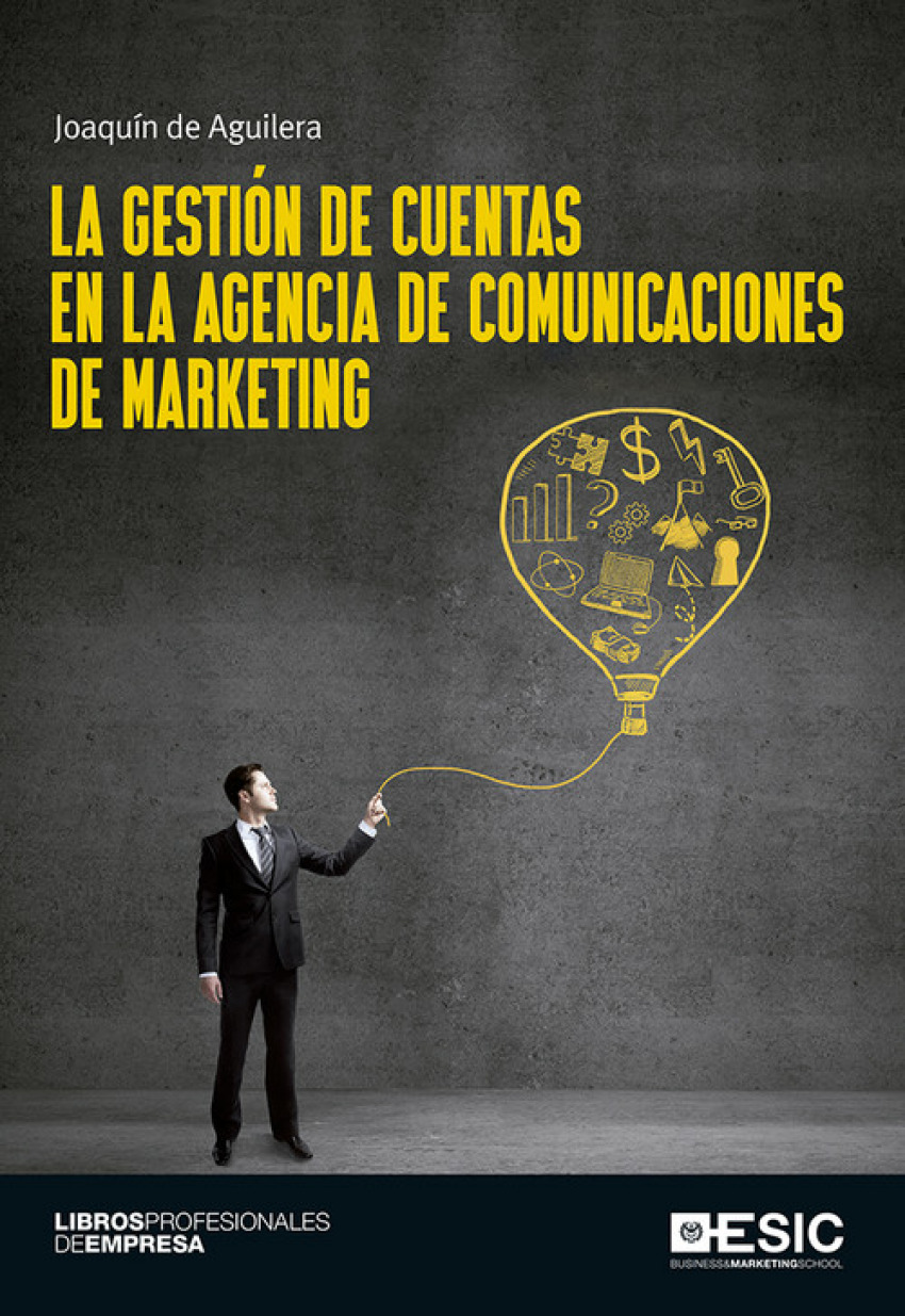 GESTIÓN DE CUENTAS EN LA AGENCIAS DE COMUNICACIONES DE MARKETING