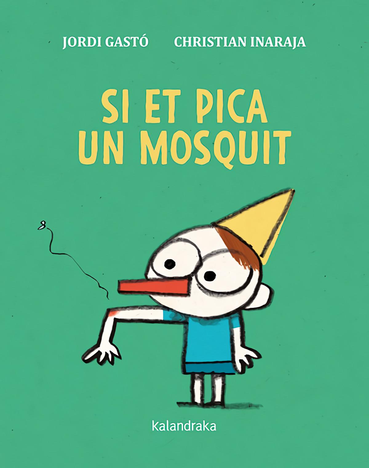 Si et pica un mosquit