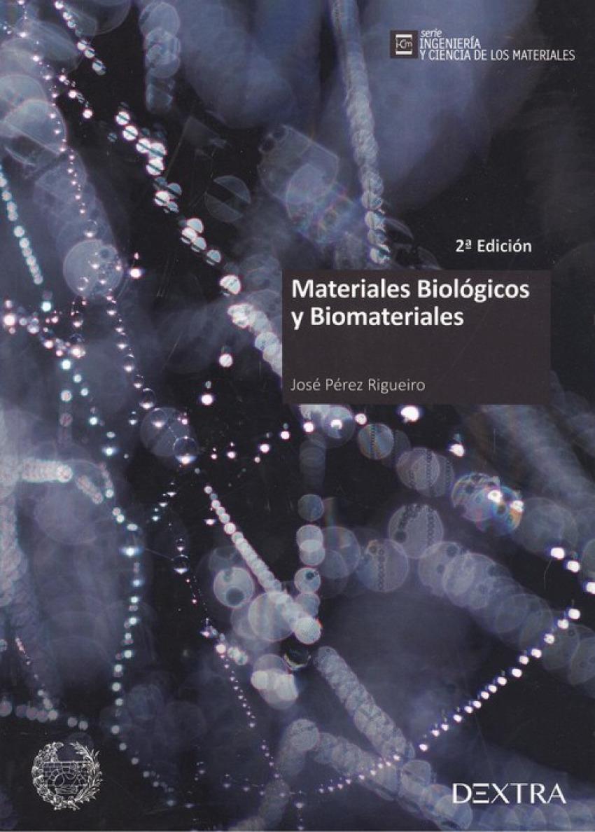 MATERIALES BIOLÓGICOS Y BIOMATERIALES