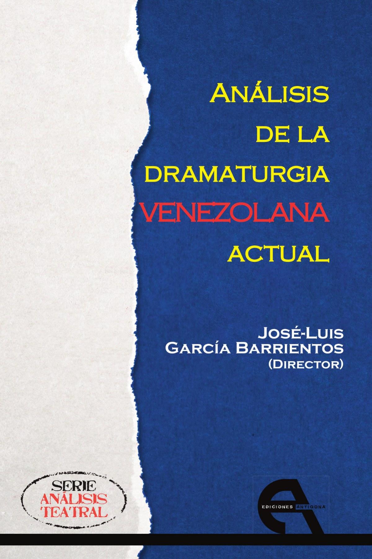 ANÁLISIS DE LA DRAMATURGA VENEZOLANA ACTUAL