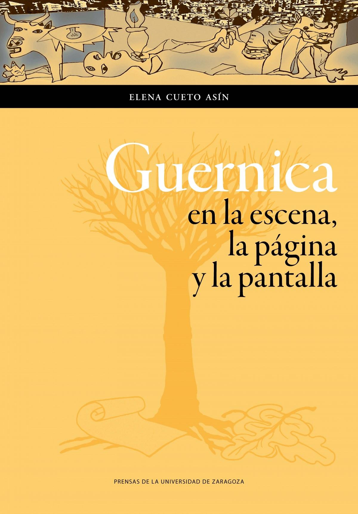 Guernica en la escena, la pagina y la pantalla 9788416935611