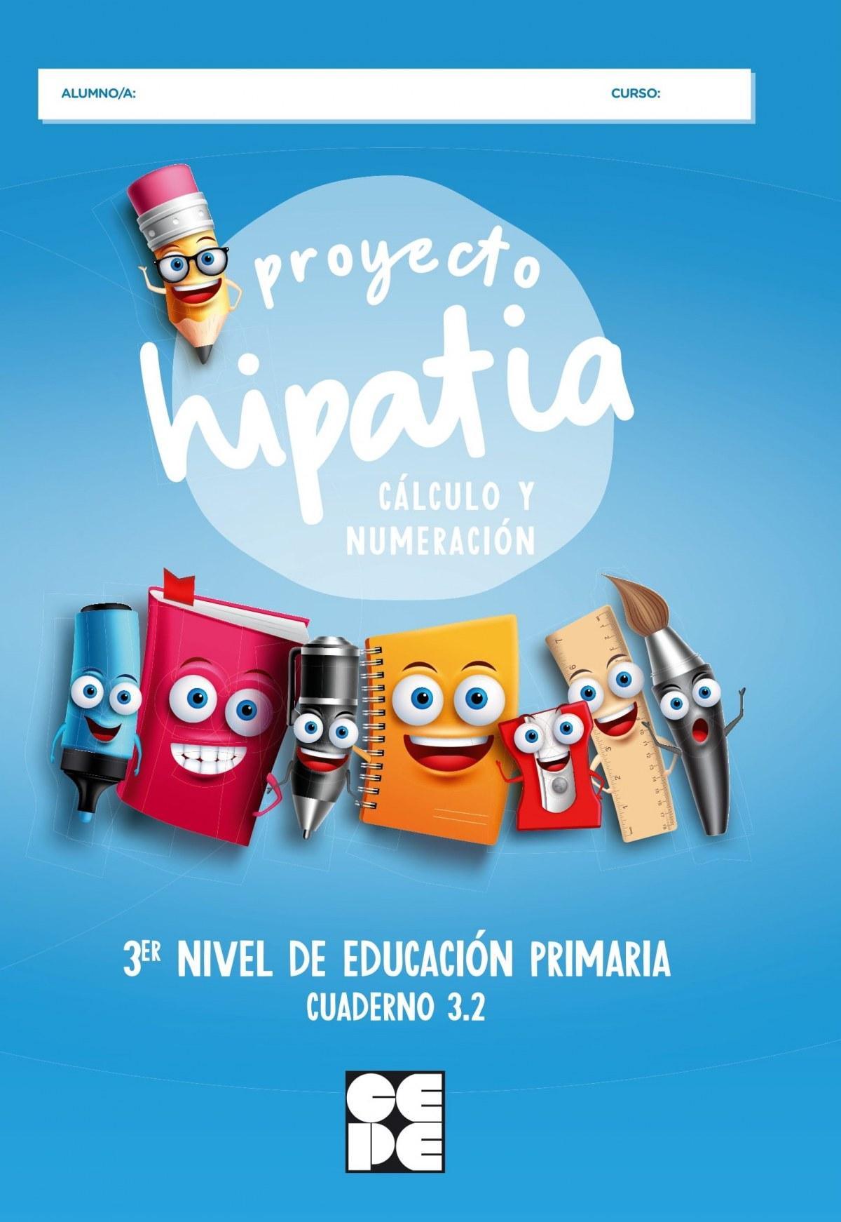 Proyecto Hipatia. Cálculo y Numeración 3.2