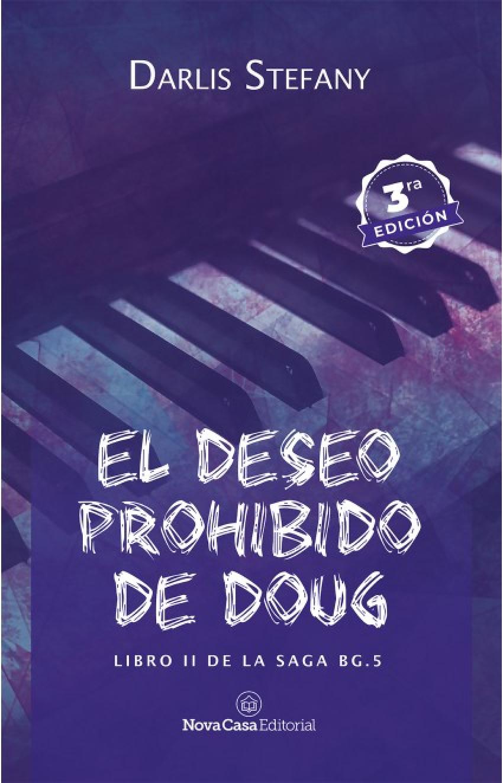 El deseo prohibido de Doug. Libro II de Saga BG.5